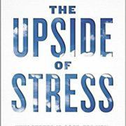 Kelly McGonigal - The Upside of Stress