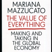 Mazzucato The-Value-of-Everything