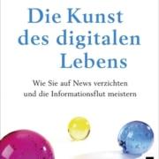 Dobelli - Die Kunst des digitalen Lebens