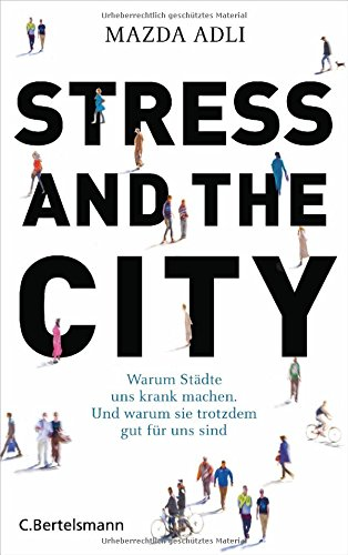 Adli - Stress and the City